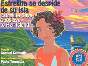 Estrellita Says Good-Bye to Her Island