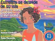 Estrellita Says Good-Bye to Her Island