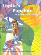 El Papalote de Lupita / Lupita's Papalote