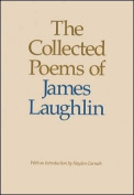 The Collected Poems of James Laughlin