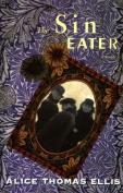 The Sin Eater: A Novel