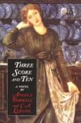 Three Score and Ten