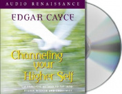 Channeling Your Higher Self [Audio]