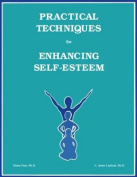Practical Techniques for Enhancing Self-esteem