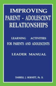 Improving Parent-Adolescent Relationships