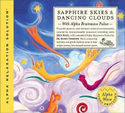 Sapphire Skies and Dancing Clouds [Audio]