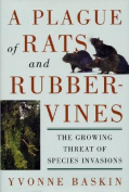 A Plague of Rats and Rubbervines