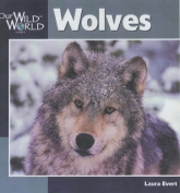 Wolves (Our Wild World S.)