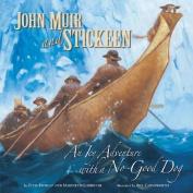 John Muir & Stickeen