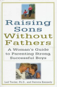 Raising Sons without Fathers