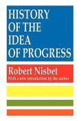 The History of the Idea of Progress