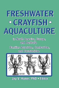 Freshwater Crayfish Aquaculture in North America, Europe, and Australia