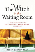 The Witch in the Waiting Room