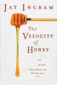 The Velocity of Honey