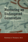 Nurturing an Endangered Generation