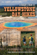 Ranger's Guide to Yellowstone Day Hikes