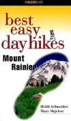 Best Easy Day Hikes Mount Rainier
