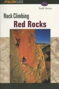 Globe Pequot Press 100724 Rock Climbing Red Rocks 3rd - Todd Swain