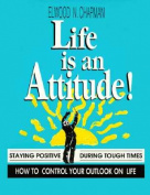 Life is an Attitude!