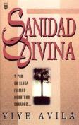 Sanidad Divina: Divine Healing [Spanish]