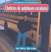 Choferes de Autobuses Escolares (Servidores Comunitarios  [Spanish]