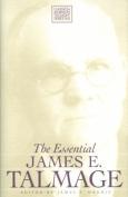 The Essential James E. Talmage