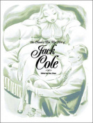 The Classic Pin-Up Art of Jack Cole