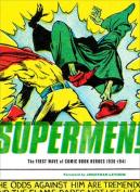Supermen!