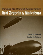 The Golden Age of the Great Passenger Airships