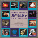 Ency of Jewelry-Making Techniq