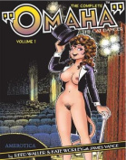 "The Complete ""Omaha"" the Cat Dancer"
