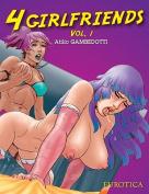 4 Girlfriends: Volume 1