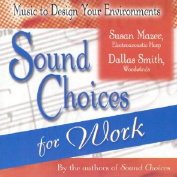Sound Choices for Work [Audio]