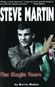 Steve Martin: The Magic Years