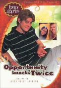 Opportunity Knocks Twice (Brio Girls
