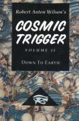 Cosmic Trigger: Final Secret of the Illuminati