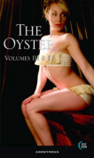 The Oyster: Volumes III and IV