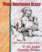 When Shepherds Bleed