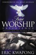 True Worship Experience