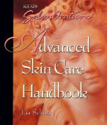 Milady's Advanced Skin Care Handbook