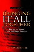 Bringing It All Together