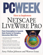 """""""PC Week"""" How to Implement Netscape LiveWire Pro"""