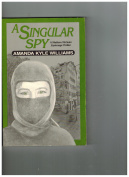 A Singular Spy