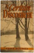 A Certain Discontent