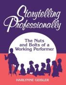 Storytelling Professionally