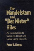 The Mandelstam File and Der Nister File