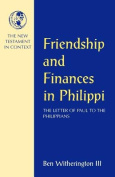 Friendship and Finances in Philippi