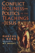 Conflict, Holiness and Politics in the Teachings of Jesus