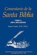 Comentario de La Santa Biblia, Tomo 2 [Spanish]