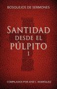 Santidad Desde El Pulpito, Numero 1